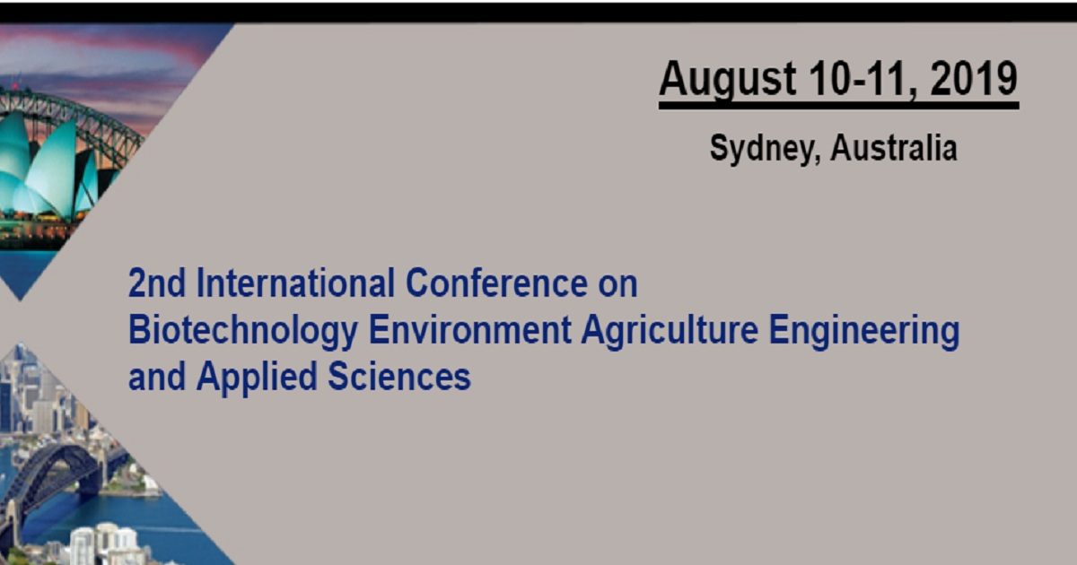 2nd International Conference on Biotechnology Environment Agriculture Engineering and Applied Sciences