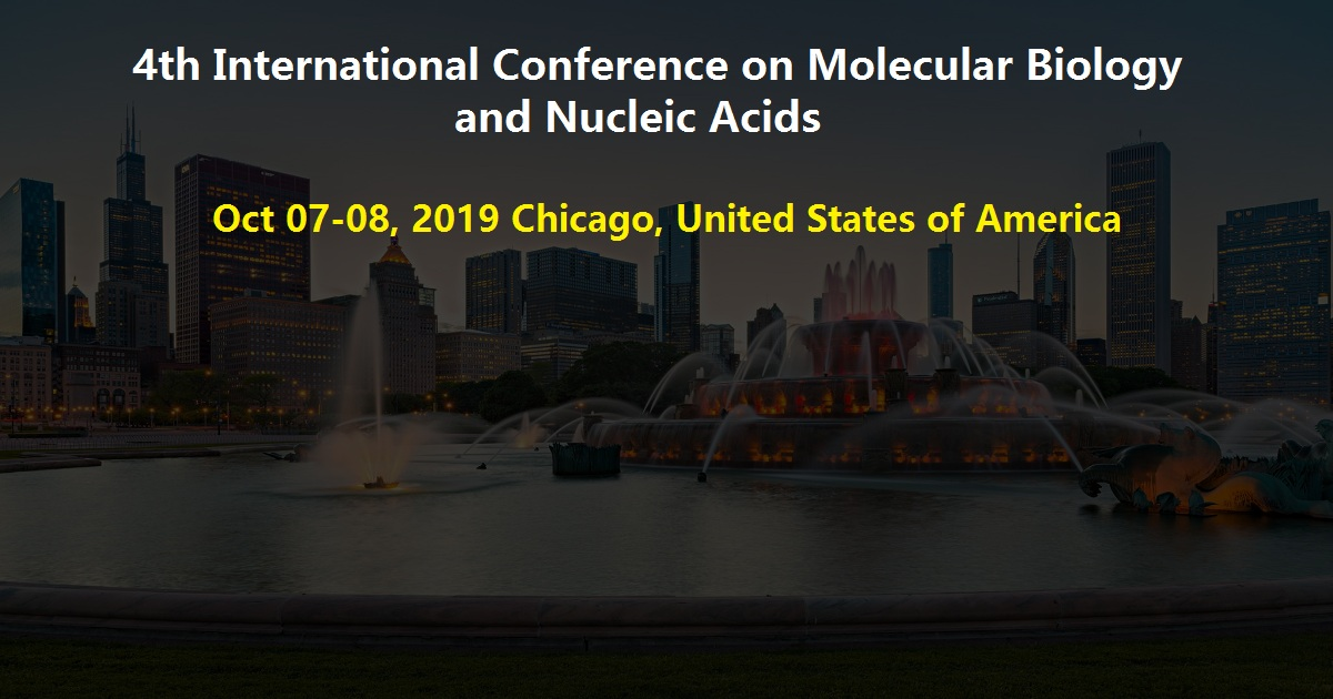 4th International Conference on Molecular Biology and Nucleic Acids
