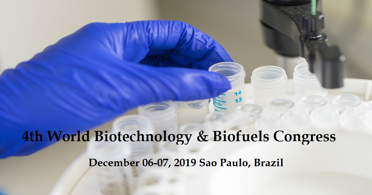 4th World Biotechnology & Biofuels Congress