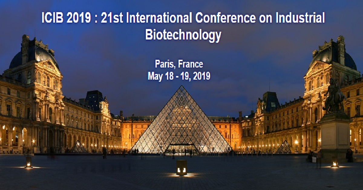 ICIB 2019 : 21st International Conference on Industrial Biotechnology