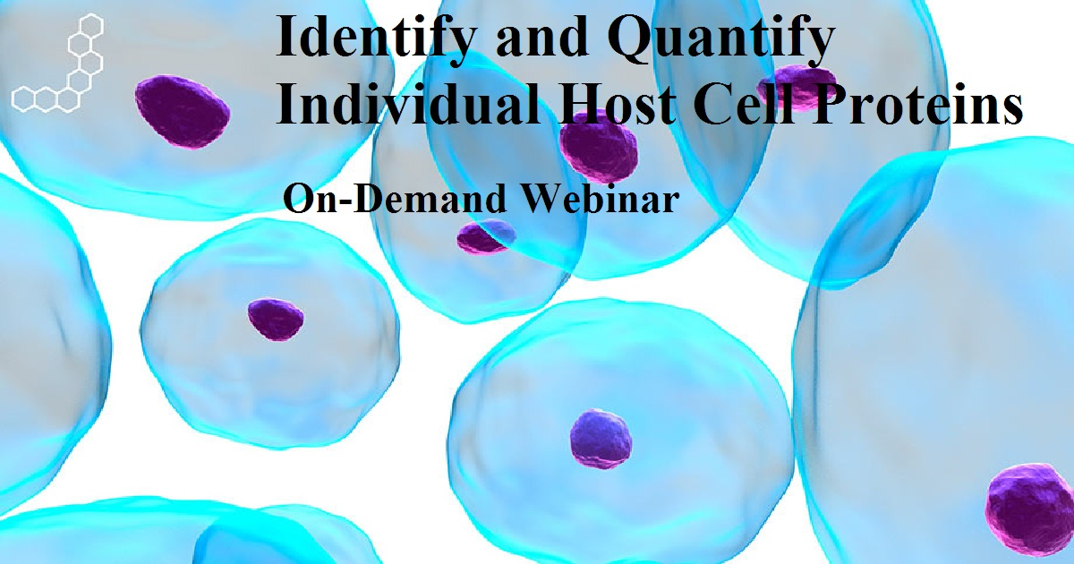 Identify and Quantify Individual Host Cell Proteins