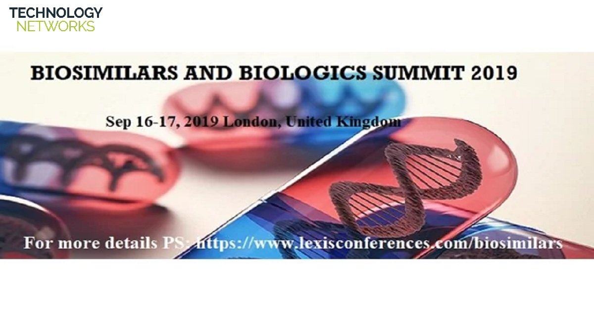 World Biosimilars and Biologics Summit 2019