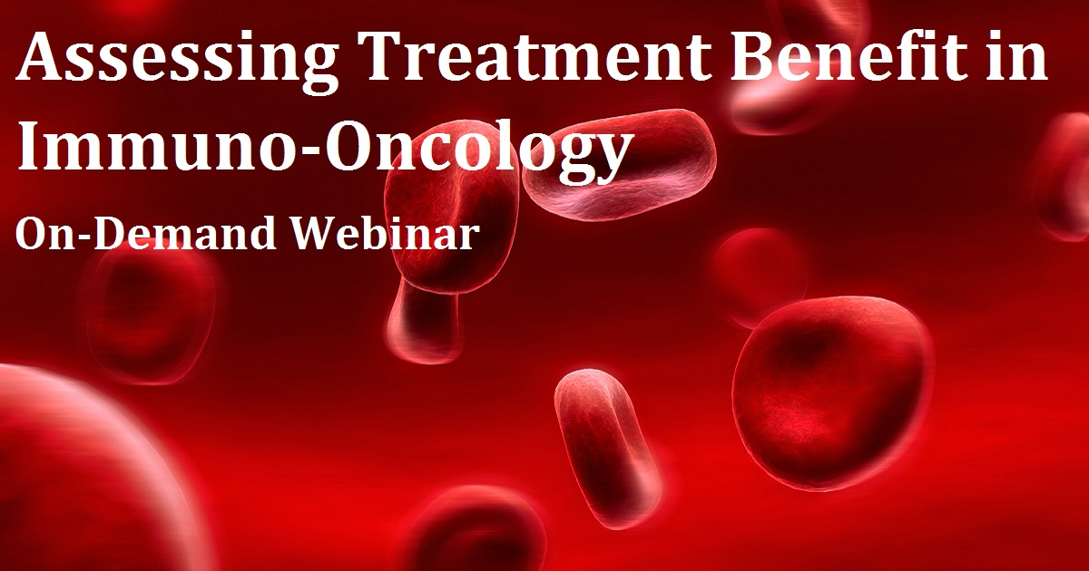 Assessing Treatment Benefit in Immuno-Oncology