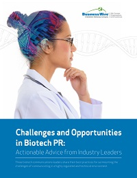 CHALLENGES AND OPPORTUNITIES IN BIOTECH PR