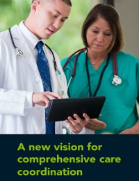 A NEW VISION FOR COMPREHENSIVE CARE COORDINATION