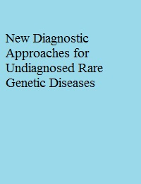 NEW DIAGNOSTIC APPROACHES FOR UNDIAGNOSED RARE GENETIC DISEASES