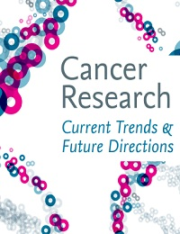 CANCER RESEARCH CURRENT TRENDS & FUTURE DIRECTIONS