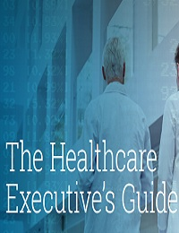 THE HEALTHCARE EXECUTIVE'S GUIDE