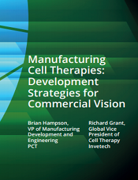 MANUFACTURING CELL THERAPIES DEVELOPMENT STRATEGIES FOR COMMERCIAL VISION