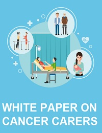 WHITE PAPER ON CANCER CARERS